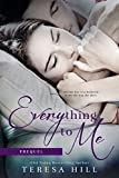 Everything To Me (Prequel): A YA/NA Crossover Novella (Previously published as Saving Myself For You)