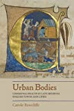 img - for Urban Bodies: Communal Health in Late Medieval English Towns and Cities book / textbook / text book