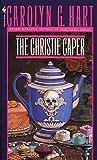 The Christie Caper (Death on Demand Mysteries, No. 7)