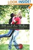 BB and the 'Baller: An Educational Affair