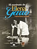 img - for El asesinato de Elena Garro: Periodismo a traves de una perspectiva biografica book / textbook / text book