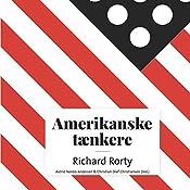 Richard McKay Rorty (Amerikanske tænkere)   Astrid Nonbo Andersen, Christian Olaf Christiansen