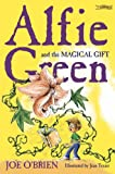 img - for Alfie Green and the Magical Gift (Alfie Green) book / textbook / text book