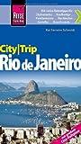 Reise Know-How CityTrip Rio de Janeiro: Reiseführer mit Faltplan und kostenloser Web-App