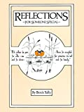 Reflections for Someone Special