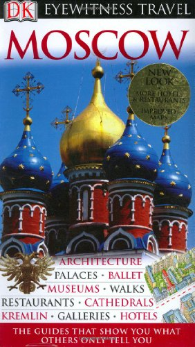 DK Eyewitness Travel Guide to Moscow