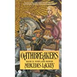 Oathbreakersby Mercedes Lackey