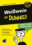 Wei�wein f�r Dummies (Fur Dummies)