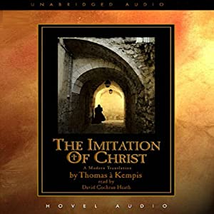 The Imitation of Christ | [Thomas A. Kempis]