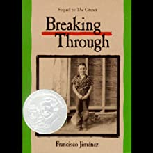 Breaking Through (       UNABRIDGED) by Francisco Jiminez Narrated by Adrian Vargas