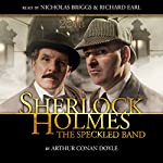 Sherlock Holmes - The Speckled Band (Dramatized) | Arthur Conan Doyle
