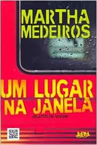 Um Lugar Na Janela (Ed. de Bolso) (Em Portugues do Brasil): Martha