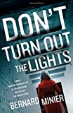 Don't Turn Out the Lights <br>(Commandant Martin Servaz)	 by  Bernard Minier in stock, buy online here