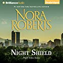 Night Shield (       UNABRIDGED) by Nora Roberts Narrated by Kate Rudd