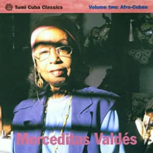Vol.2: Afro Cuban [Audio CD] Valdes, Merceditas - Amazon.com Music