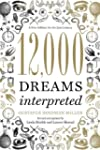 12,000 Dreams Interpreted: A New Edit...