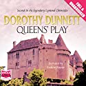 Queens' Play Audiobook by Dorothy Dunnett Narrated by Andrew Napier