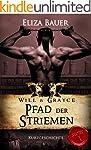 Pfad der Striemen: Will & Grayce (Sto...
