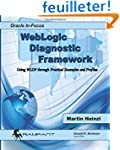 WebLogic  Diagnostic Framework: Using...