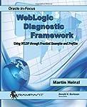 WebLogic  Diagnostic Framework: Using...