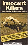 Innocent Killers (0006340679) by Lawick, Hugo van
