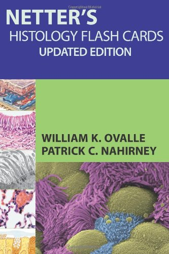 Netter'S Histology Flash Cards, Updated Edition
