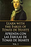 img - for LEARN WITH THE FABLES OF TOM S DE IRIARTE (Spanish Edition) book / textbook / text book
