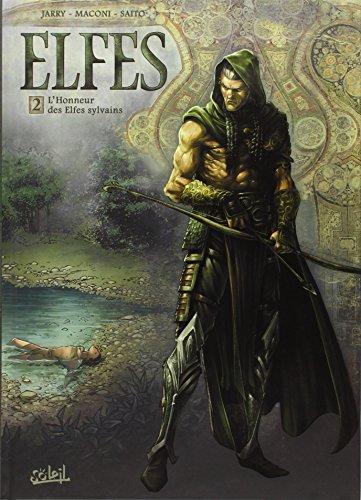 Elfes (2) : L'honneur des elfes sylvains