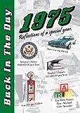 Back in the Day Almanac 1975