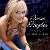 Donna  Hughes - Gaining Wisdom