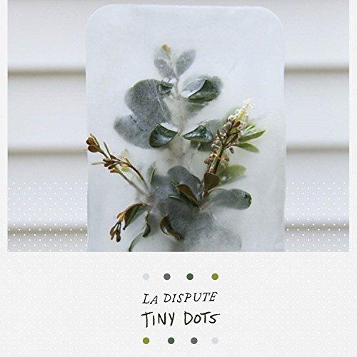 La Dispute - Tiny Dots