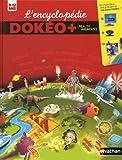 echange, troc Collectif - L'encyclopédie Dokéo + 9/12 ans