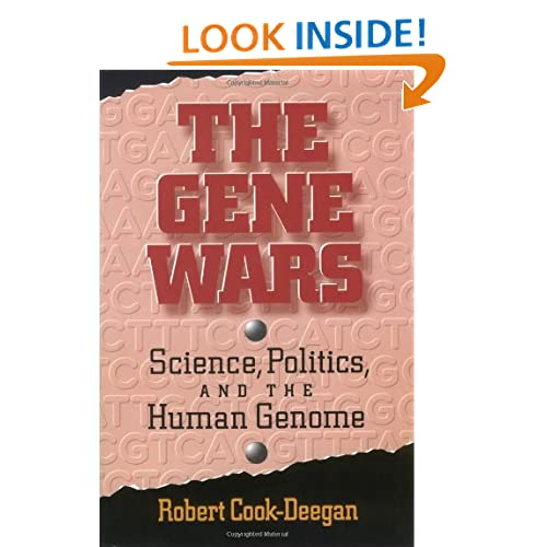 The Gene Wars: Science, Politics, And The Human Genome Robert Cook-Deegan