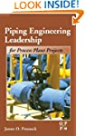 Piping Engineering Leadership for Pro...