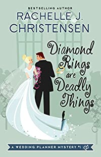 Diamond Rings Are Deadly Things by Rachelle J. Christensen ebook deal
