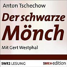 Der schwarze Mönch (       gekürzt) von Anton Tschechow Gesprochen von: Gert Westphal
