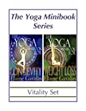 THE YOGA MINIBOOK SERIES VITALITY SET: The Yoga Minibook for Weight Loss and The Yoga Minibook for Longevity
