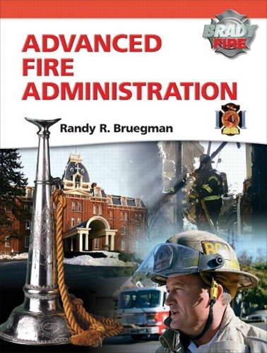 Advanced Fire Administration (Brady Fire)