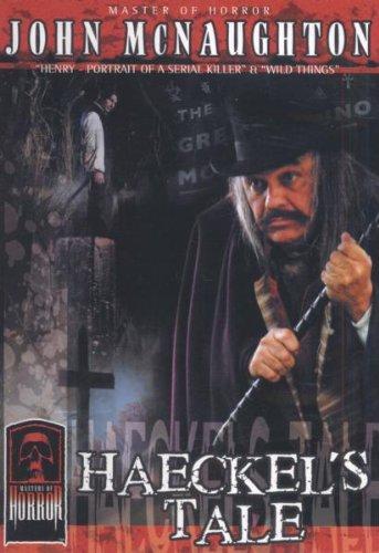 Masters of Horror: John McNaughton - Haeckel's Tale