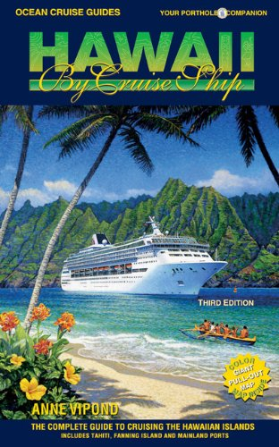 Ocean-Cruise-Guides-Hawaii-by-Cruise-Ship-The-Complete-Guide-to-Cruising-the-Hawaiian-Islands