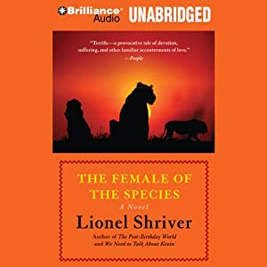 Female of the Species | [Lionel Shriver]