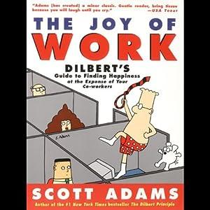The Joy of Work | [Scott Adams]