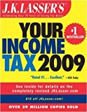 img - for J.K. Lasser's Your Income Tax 2009: For Preparing Your 2008 Tax Return by J.K. Lasser Institute (2008-11-03) book / textbook / text book