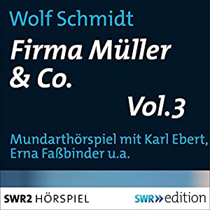 Firma Müller & Co. 3 Hörspiel