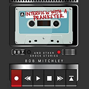 Interview with a Prankster Audiobook