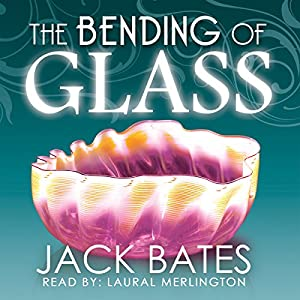 The Bending of Glass Audiobook
