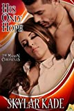 His Only Hope: The Maison Chronicles