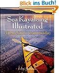 Sea Kayaking Illustrated: A Visual Gu...