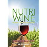 Nutriwine: Wellbeing - Health - Climate Changeby Ralph Quinlan-Forde