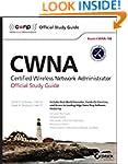 CWNA: Certified Wireless Network Admi...
